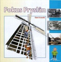Fokus Fryslân - Oan it wurk